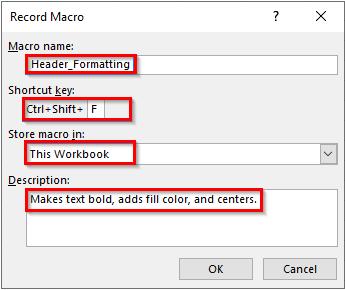 تکمیل فیلدهای پنجره Record Macro برای تعریف فرمت در سلول ها